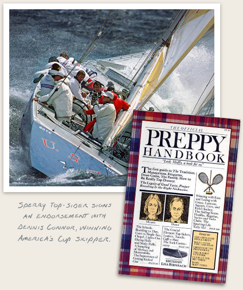 Sperry Top-Sider signs an endorsement with Dennis Conner, winning America's Cup Skipper