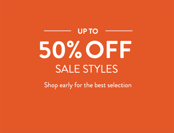 Semi-Annual Sale | Up to 60% Off Sale Styles | Shop early for the best selection.