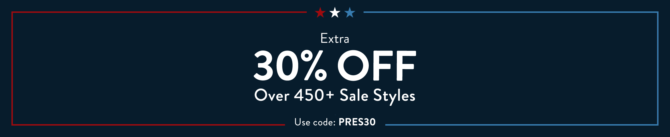 Extra 30% Off Over 450+ Sale Styles. Use code: PRES30.
