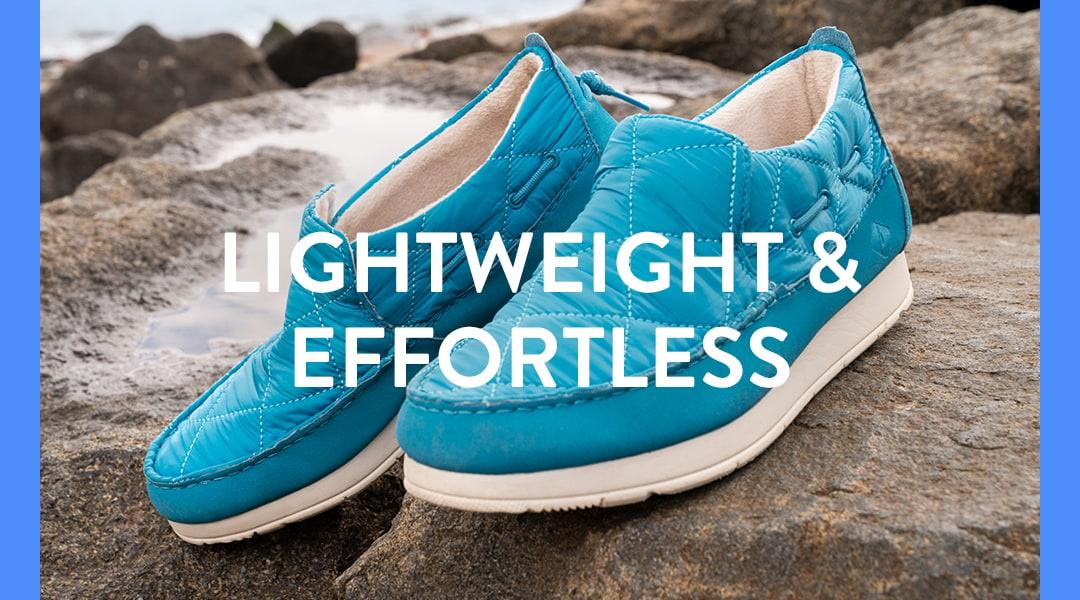 Lightweight and Effortless.