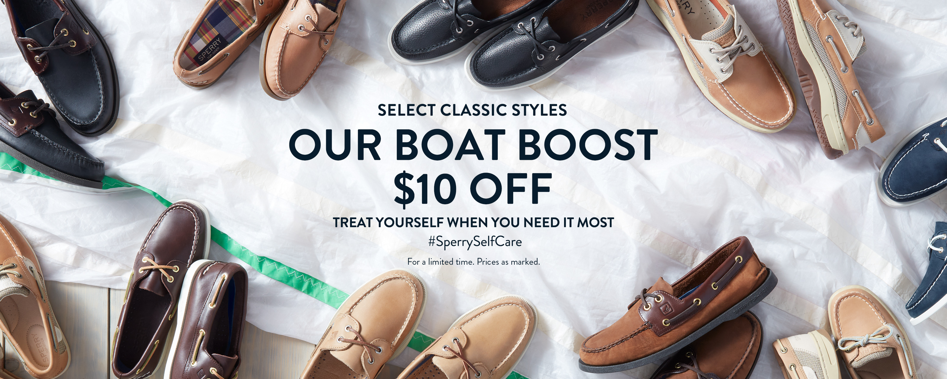 Select classic styles. Our boat boost. $10 off. Treat yourself when you need it most #sperryselfcare. For a limited time. Prices as marked.