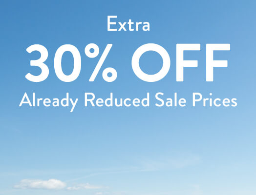 Extra 30% off already reduced sale prices.