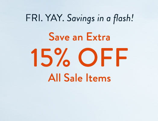 Save an Extra 15% Off Sale All Sale Items