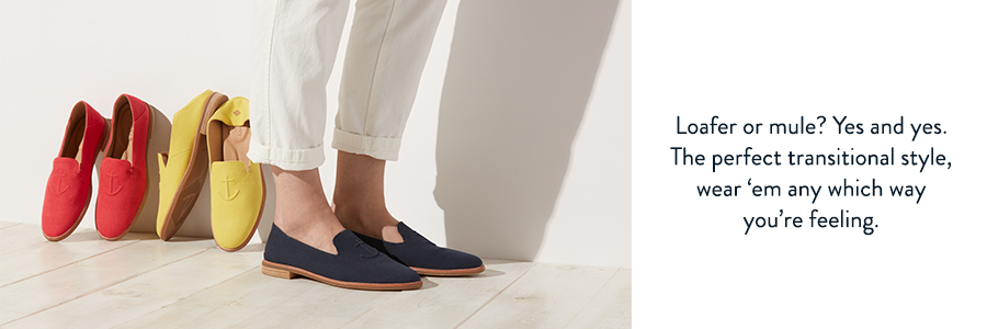 Loafer or mule? Yes and yes. The perfect transitional style, wear 'em any which way you're feeling.