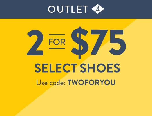 Sperry Outlet. 2 for $75 Select Shoes | Use code: TWOFORYOU