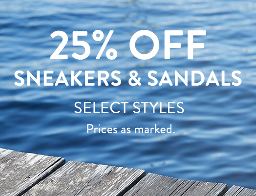 25% off sneakers & sandals Select StylesPrices as marked.