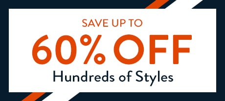 Save up to 60% off hundreds of styles.