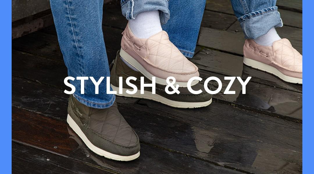 Stylish and Cozy.