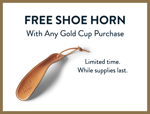 Get a free shoe horn with any purchase of Gold Cup with code GOLDGIFT.